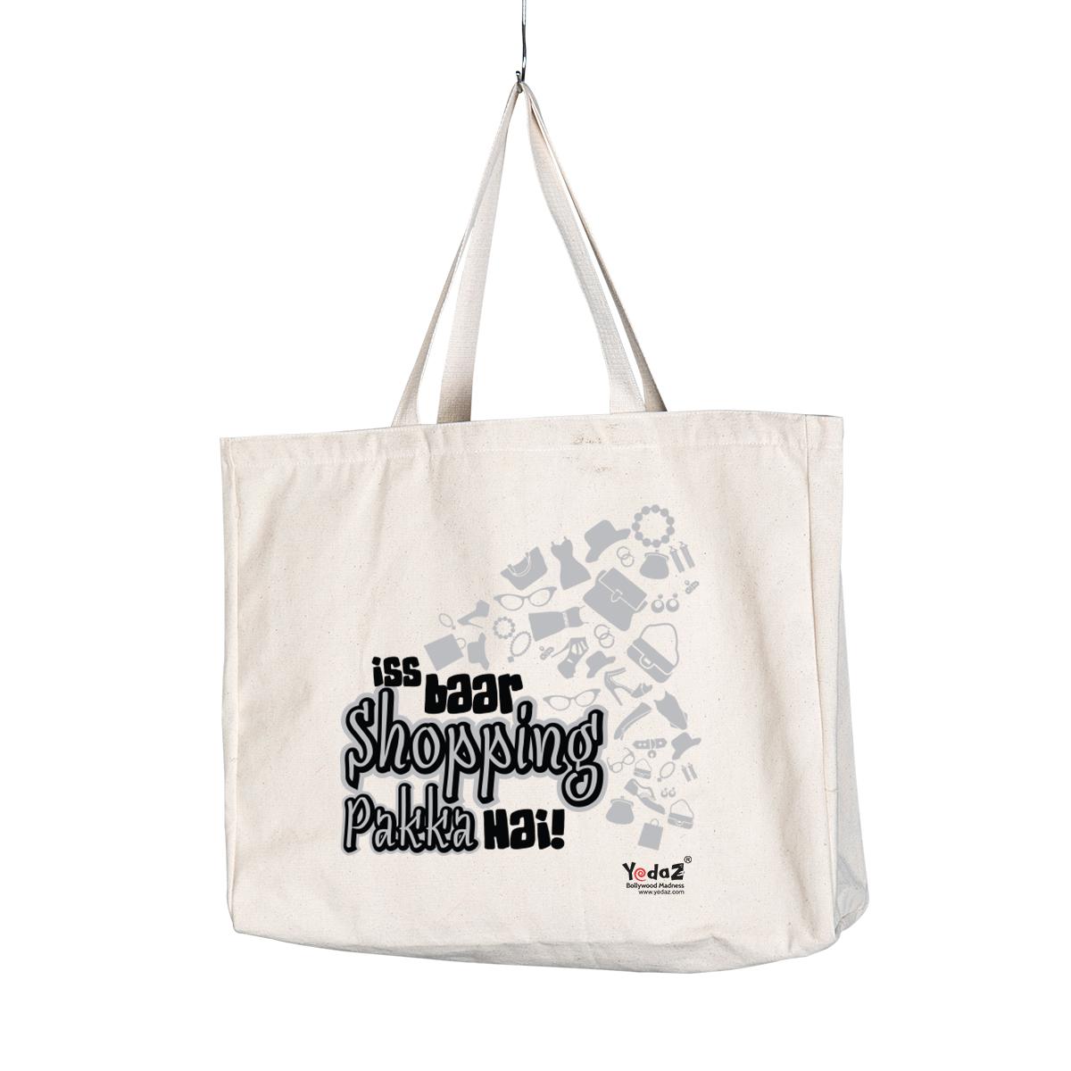 Iss baar Shopping Pakka Hai - Tote Bags