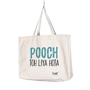 Pooch Toh Liya Hota - Tote Bags