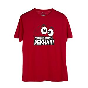 Tumne Kuch Dekha - Men's Trendy T-Shirts