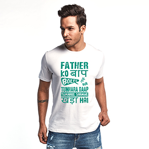 Father Ko Baap Bolte Hai - Men's Trendy T-Shirts