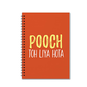 Pooch to Liya Hota - Notebooks