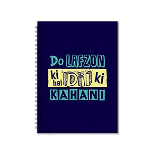 Do Lafzoon Ki Hai Kahani - Notebooks