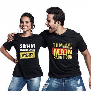 Couple T-shirt - Tum Jante Nahi + Sikhni Hoon - Couple T-shirts