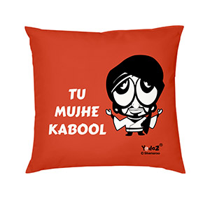 Tu Mujhe Kabool 12x12 - Trendy Cushions
