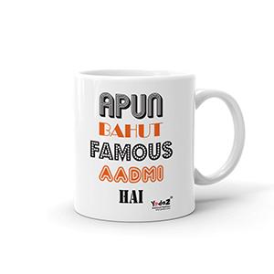 Apun Bahut Famous Aadmi Hai - Coffee Mugs
