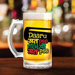 Daaru Mat Pee - Beer Mugs