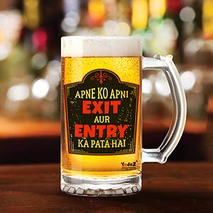 Apne ko Apni Exit Aur Entry Ka Pata Hai   - Beer Mugs